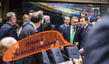 Orbán harcos jó éjszakát kívánt Brüsszelből: Kézitusa volt, afféle politikai kézitusa.