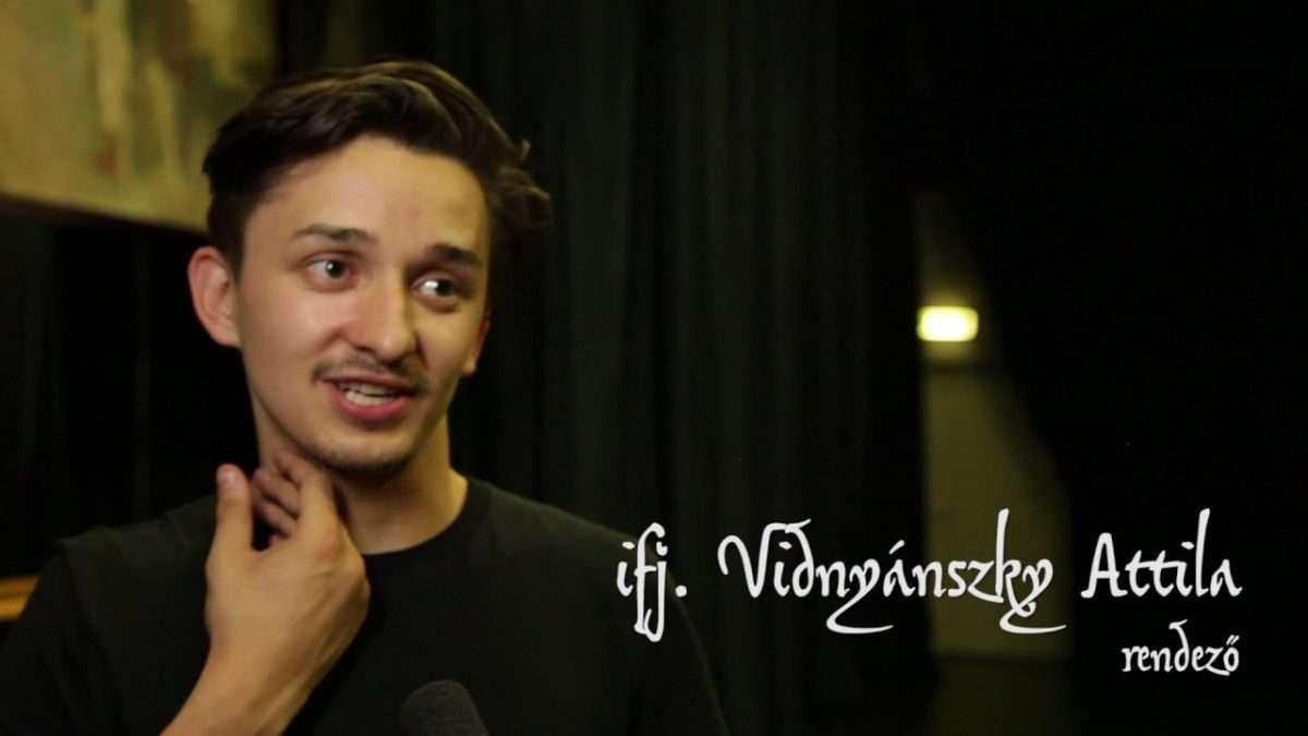 ifjabb Vidnyánszky Attila: nincs küldetéstudatom, csak próbálom megérteni azt a világot, ami körülvesz