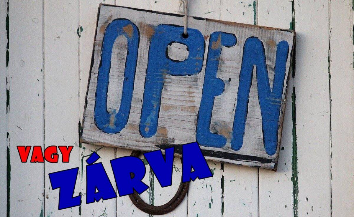 nyitva-vagy zárva