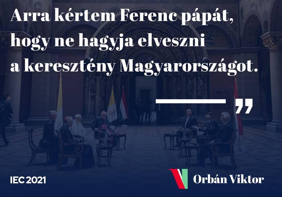 Már Orbán sem bízik magában? Ezt kérte a pápától..... - Most akkor dübörgünk, vagy vesztésre állunk?